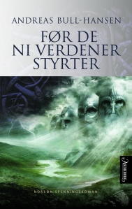 "One of my novels, ""Before the Nine Worlds End"", soon to be translated into English."